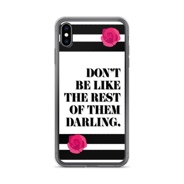 Don't Be Like iPhone Case | iPhone XS Max | Mobile Phone Cases | JacksonsRunaway