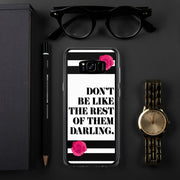 Don't Be Like Them Samsung Case | Samsung Galaxy S8+ | Mobile Phone Cases | JacksonsRunaway