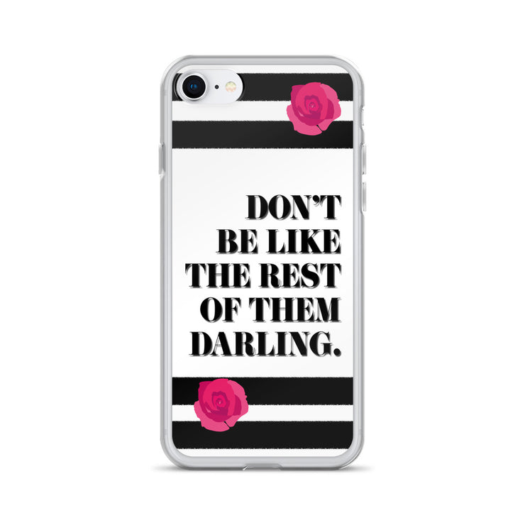 Don't Be Like iPhone Case | iPhone 7/8 | Mobile Phone Cases | JacksonsRunaway