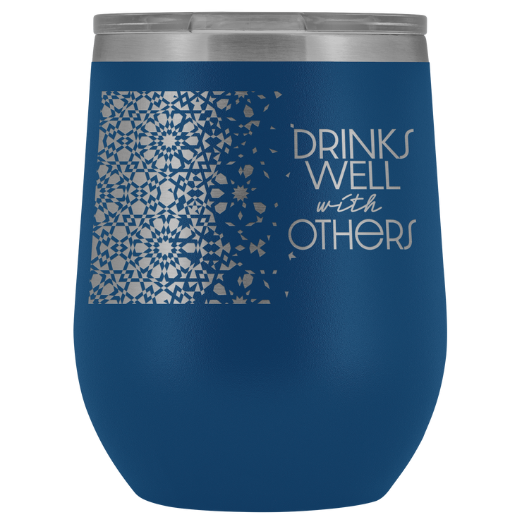 Well With Others Tumbler | Blue | Wine Tumbler | JacksonsRunaway