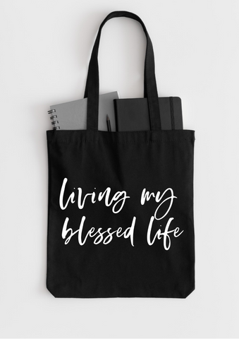 Living My Blessed Life | Tote Bag - Auxano Life