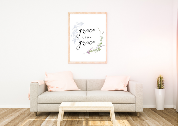 Grace upon Grace | Decor Print - Auxano Life