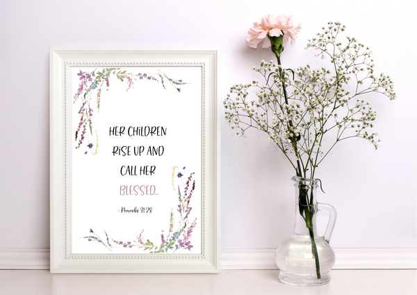 Her Children Call Her Blessed - Proverbs 31:28 | Decor Print - Auxano Life