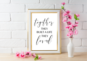 Together They Built A Life They Loved | Decor Print - Auxano Life