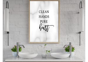 Clean Hands Pure Heart - Decor Print - Auxano Life