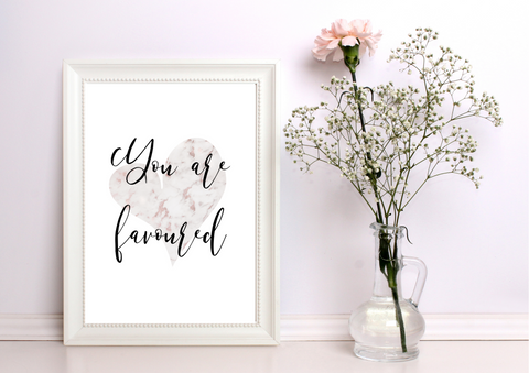You Are Favoured | Decor Print - Auxano Life