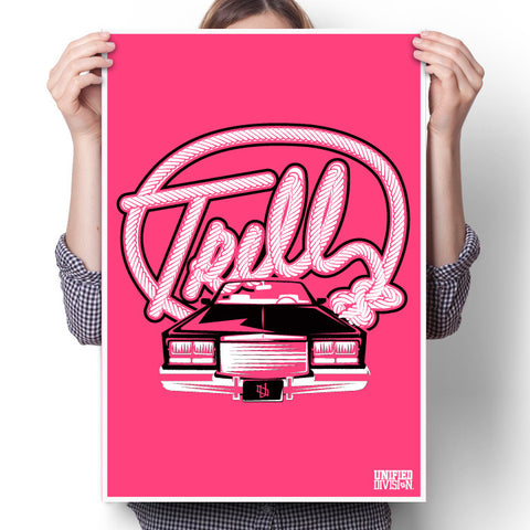Trill-Hot Pink Poster
