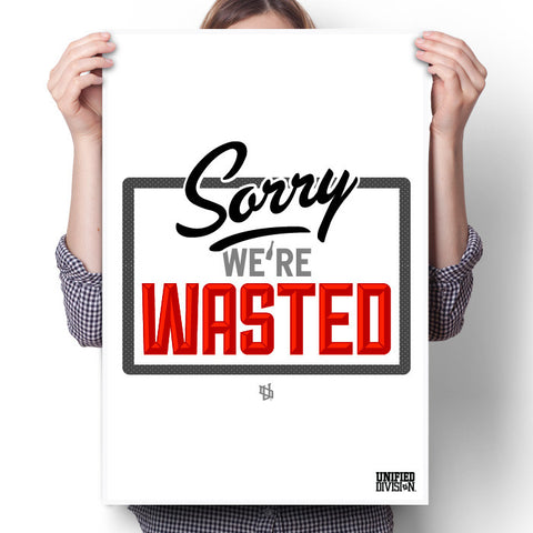 Wasted - White Poster