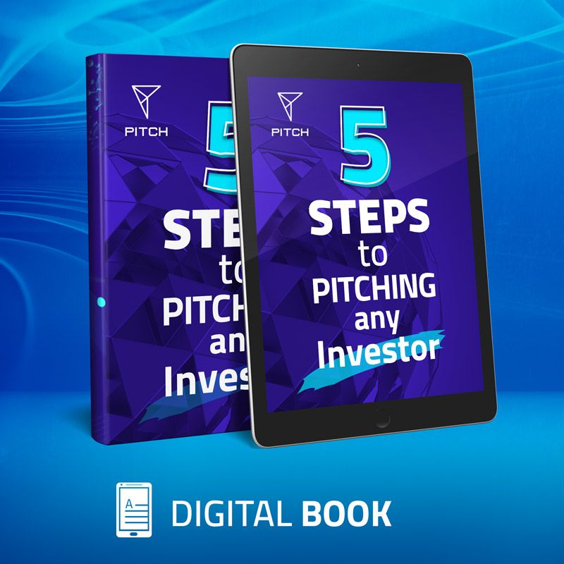 5 Steps To Pitching Any Investor