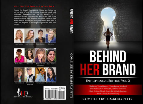 Behind Her Brand - Entrepreneur Edition, Volume 2