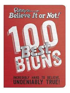 Red softcover copy of Ripley's Believe It or Not 100 Best Believe It or Not Stories