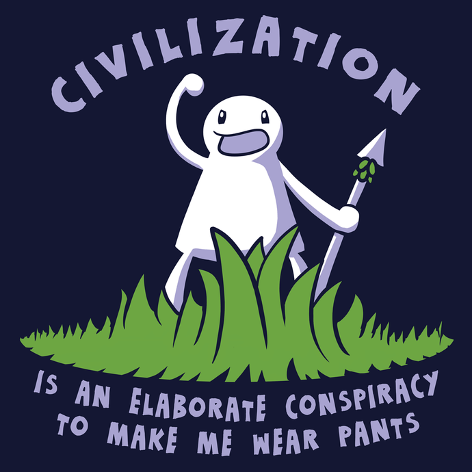 Civilization Is a Conspiracy T-Shirt - Nat 21 Workshop
