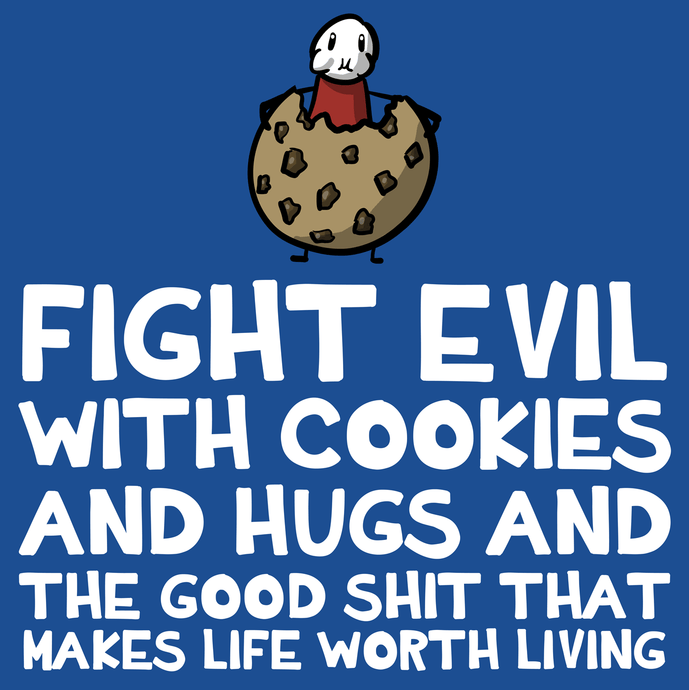Fight Evil With Cookies T-Shirt - Nat 21 Workshop