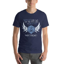 Load image into Gallery viewer, God of Death/Not Today T-Shirt - Nat 21 Workshop