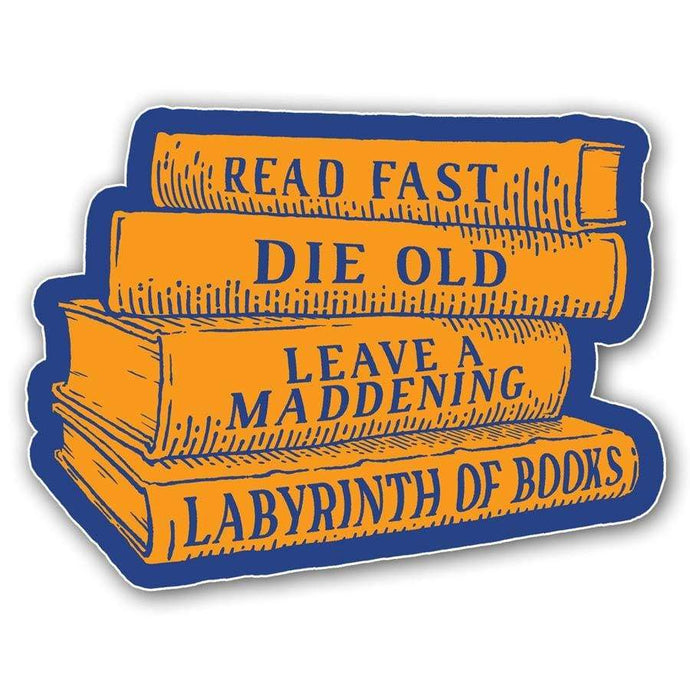 Read Fast, Die Old Sticker - Nat 21 Workshop