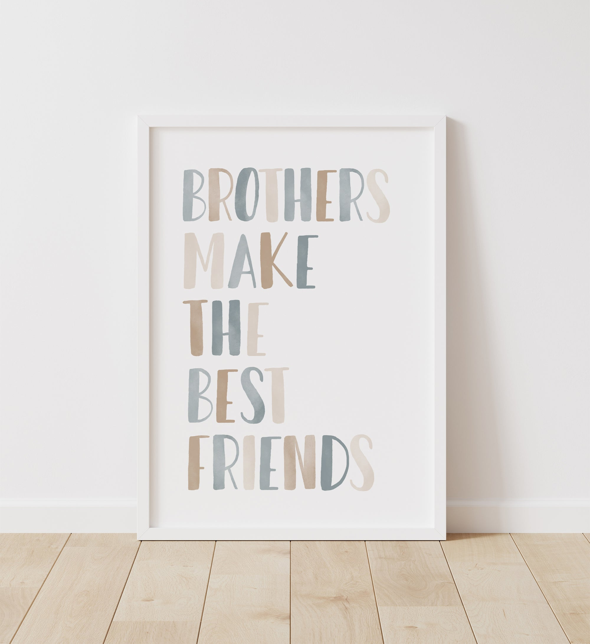 Brothers Make the Best Friends - Blue and Neutral