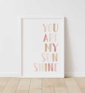 You Are My Sunshine Print - Neutral