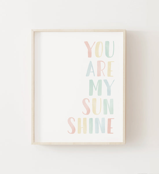 You Are My Sunshine Print - Light Pastel