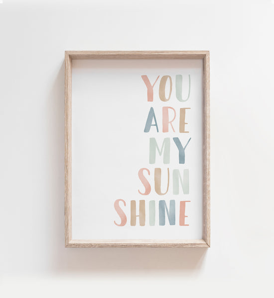 You Are My Sunshine Print - Pastel