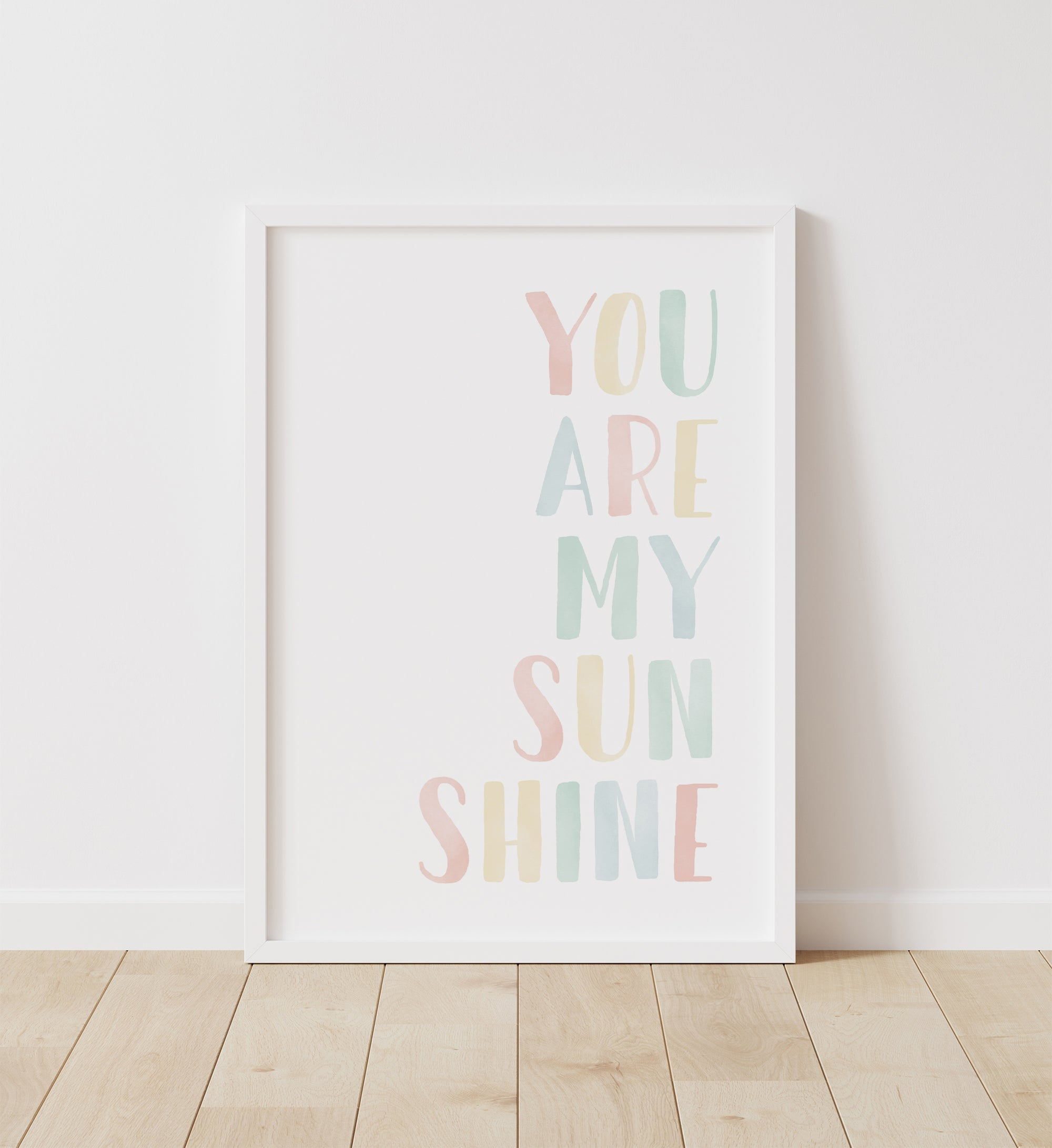 You Are My Sunshine - Pastel