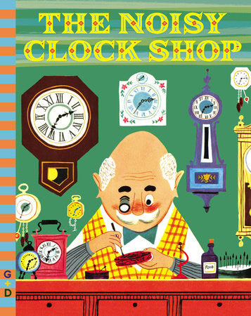 The Noisy Clock Shop