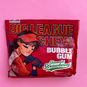 Big League Chew - girl power slammin' strawberry
