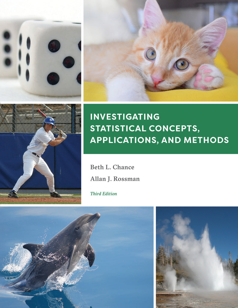 Investigating Statistical Concepts, Applications, and Methods (3rd edition, JMP/R, print)