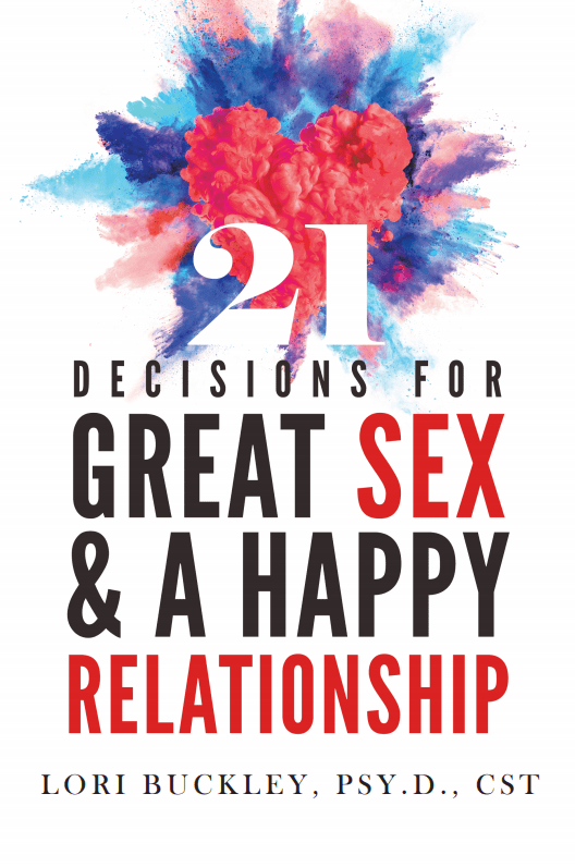 21 Decisions for Great Sex & A Happy Relationship-Ebook Digital Download