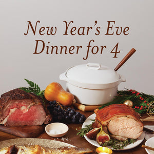 New Year's Eve Dinner for 4 - Arista di Miale*