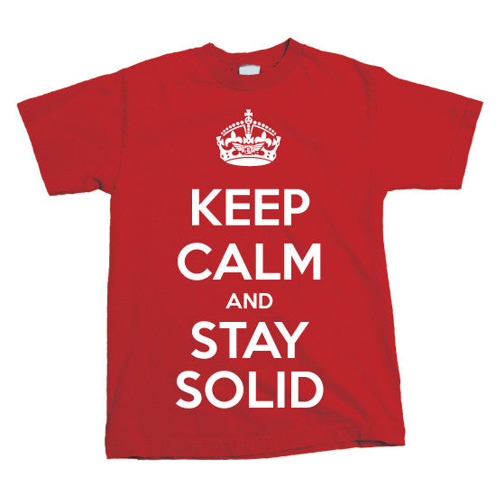 SOLID APPAREL - STAY SOLID