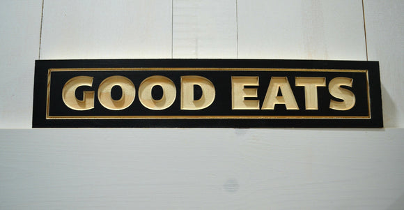 Good Eats Sign...Farmhouse Sign...Rustic Sign...Wall Decor...Carved Sign...Wood Sign...Handmade Wood Sign