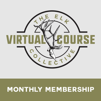 [NEW] The Elk Collective Virtual Course MONTHLY