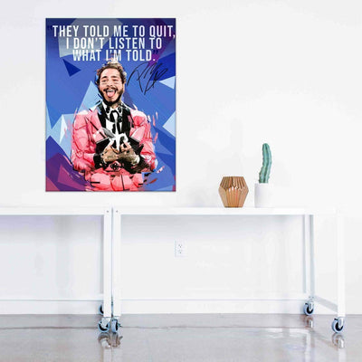 Post Malone Quote 2 - PICTA DESIGN