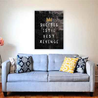 Picta Design motivational Success is the Best Revenge