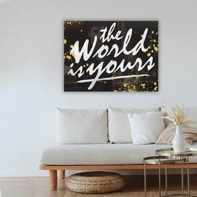 Picta Design motivational The World is Yours