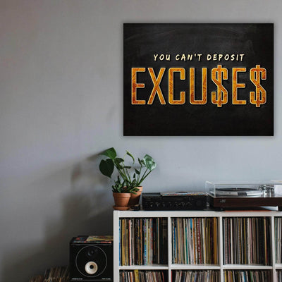 Picta Design motivational You Can't Deposit Excuses