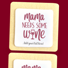 Load image into Gallery viewer, Mama Needs Wine - The Sugar Cookie