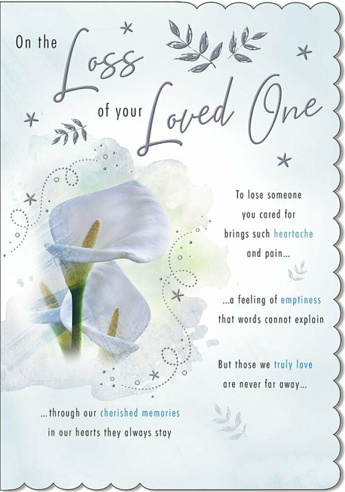 Loss Of Your Loved One Sympathy Card