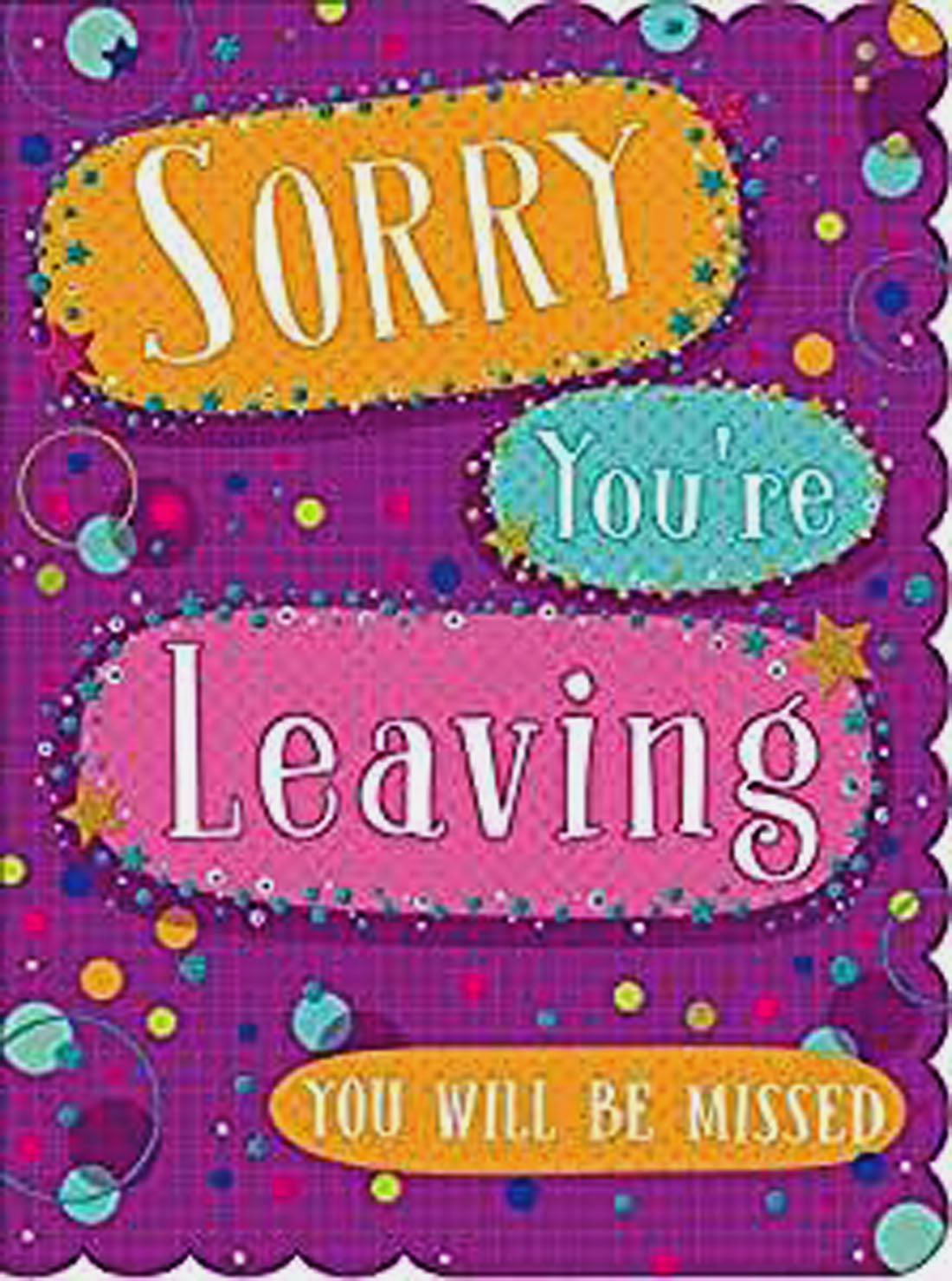 Sorry You`re Leaving Card