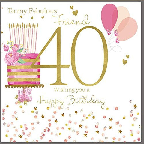 40th Birthday Card Friend - HerbysGifts.com