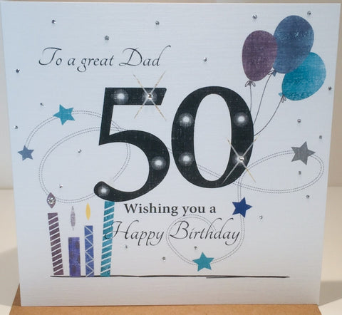 Happy 50th Birthday Card Dad - HerbysGifts.com