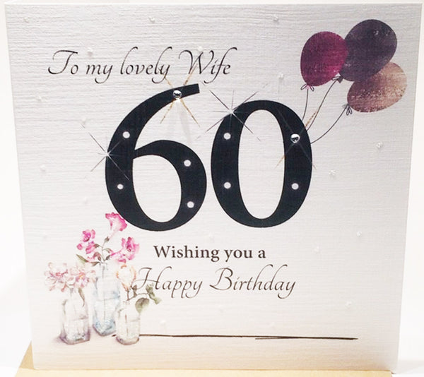 Large 60th Birthday Card For A Lovely Wife