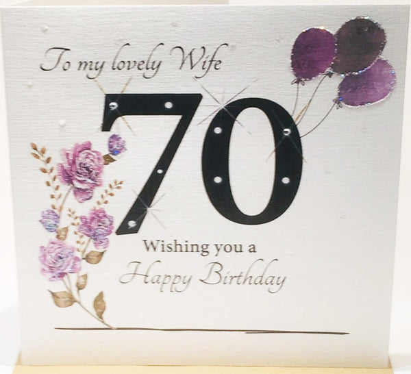 70th Birthday Card For A Lovely Wife