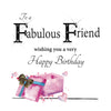 Large Fabulous Friend Birthday Card - HerbysGifts.com