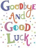 Goodbye & Good Luck Card - Sorry You Are Leaving - HerbysGifts.com