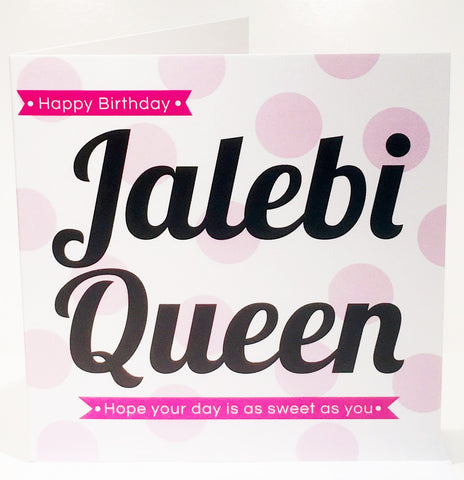 Happy Birthday Jalebi Queen Card - HerbysGifts.com