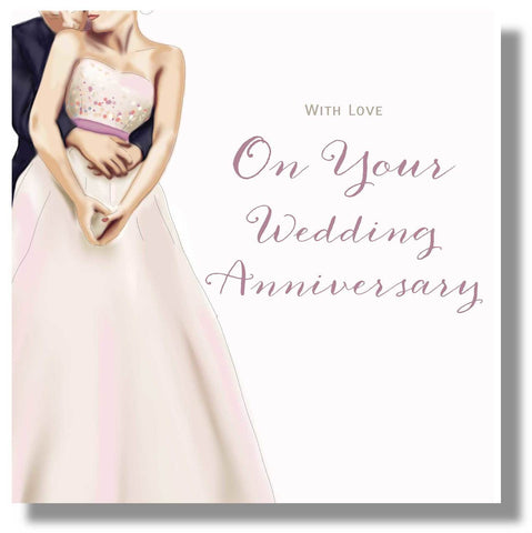 On Your Wedding Anniversary Card - HerbysGifts.com - 8.25 x 8.25 Inches