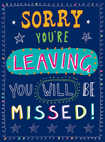 Sorry You`re Leaving - You Will Be Missed Card - HerbysGifts.com