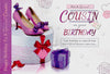 Cousin Birthday Card - Female - HerbysGifts.com