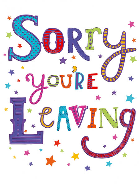 sorry youre leaving card a4 leaving card big leaving